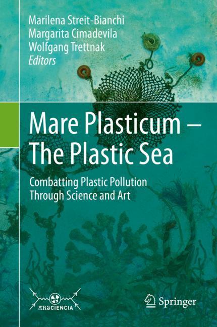 Mare Plasticum - The Plastic Sea